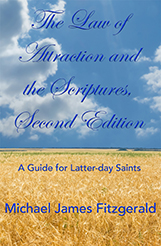 The Law of Attraction and the Scriptures, Second Edition - Kindle Cover - Small